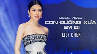 Gambar cover CON ĐƯỜNG XƯA EM ĐI - LILY CHEN - Á quân Tình Bolero 2019