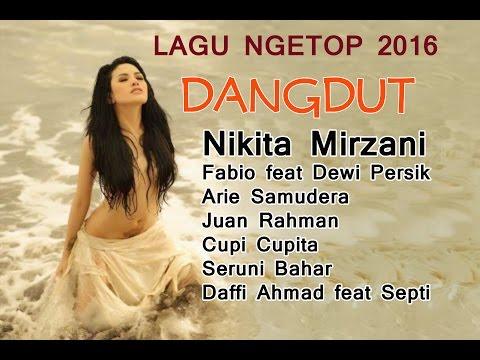 DANGDUT NGETOP 2016 - NIKITA MIRZANI & FRIEND