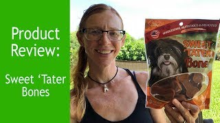 Sweet 'Tater Bones:  Product Review w/ Such Good Dogs.