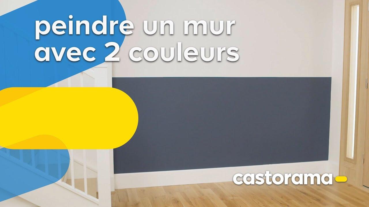 Comment Peindre Un Mur Avec 2 Couleurs Castorama