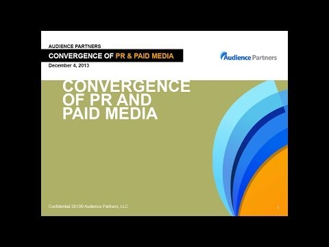 Convergence of PR and Paid Media