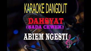 Karaoke Dahsyat Nada Cewek - Abiem Ngesti (Karaoke Dangdut Tanpa Vocal)