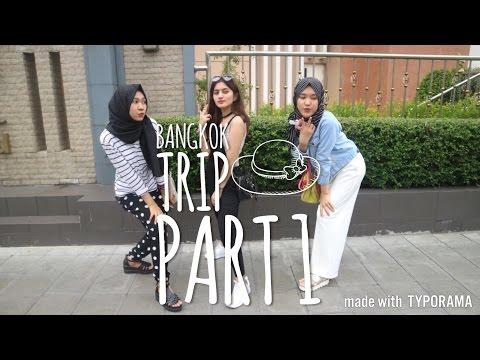 BANGKOK TRIP PART 1 | NADYA ROSMANIA
