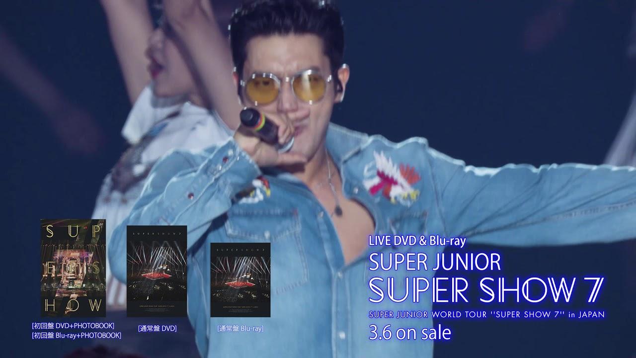 SUPER JUNIOR / LIVE DVD & Blu-ray『SUPER JUNIOR WORLD TOUR SUPER SHOW7 in  JAPAN』本編60秒ティザー