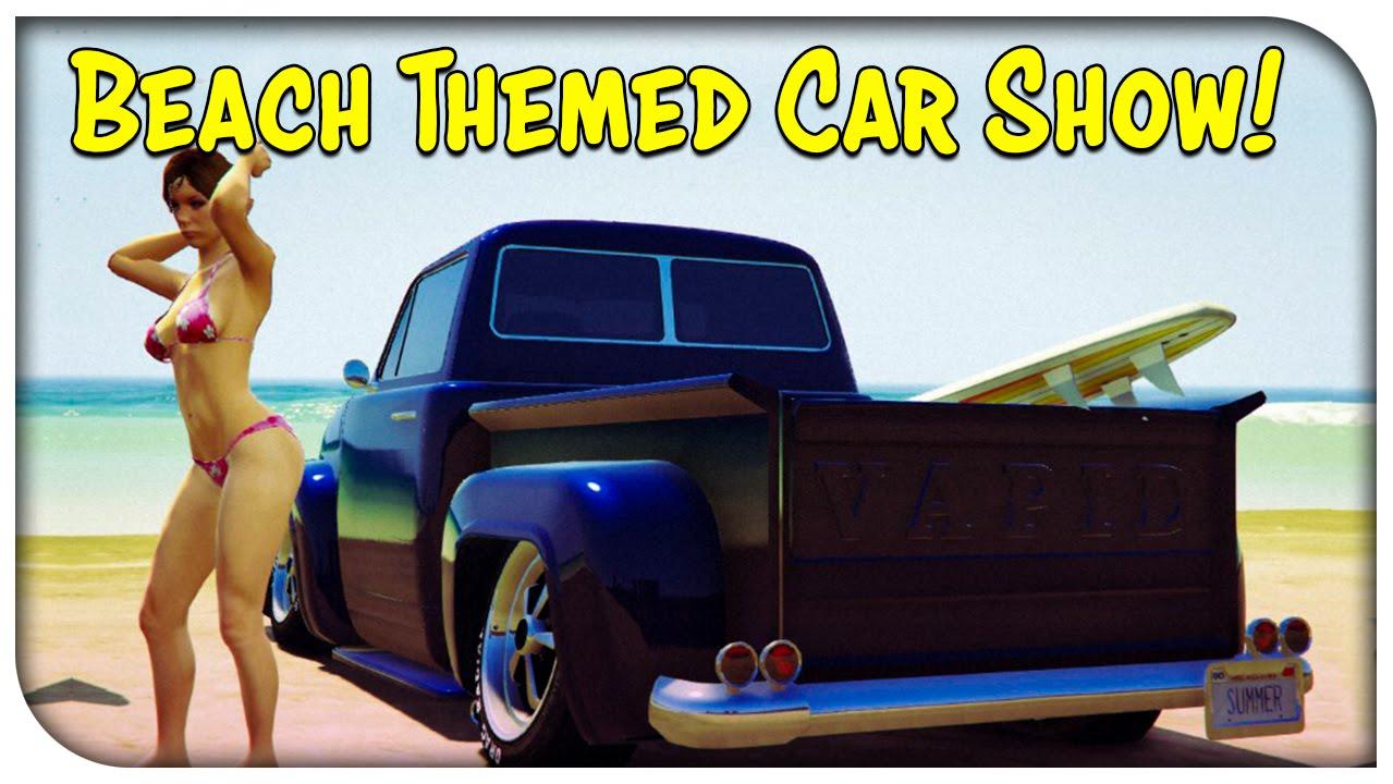 Gta 5 Online Beach Summer Themed Car Show Gta V Youtube