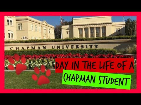 DAY IN THE LIFE OF A CHAPMAN UNIVERSITY STUDENT