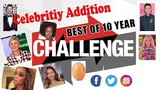 Celebrity 10 Year Challenge Photos Top 10