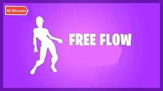 30 Minutes Of Fortnite Free Flow Emote