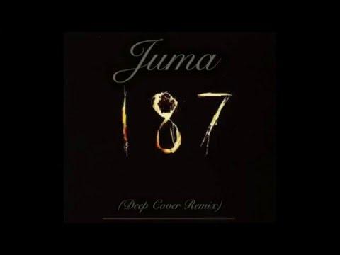 Juma 187 (Dr. Dre feat. Snoop Dogg Deep Cover Remix)
