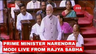 Prime Minister Narendra Modi LIVE from Rajya Sabha