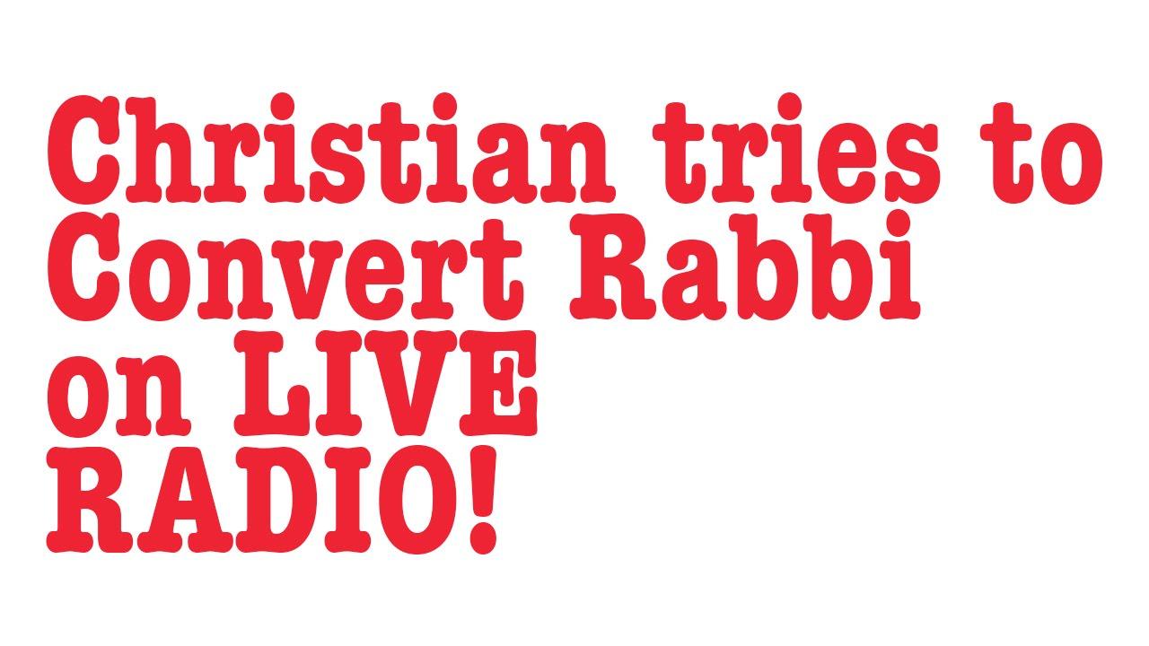 Christian tries to convert Rabbi Tovia Singer on Air