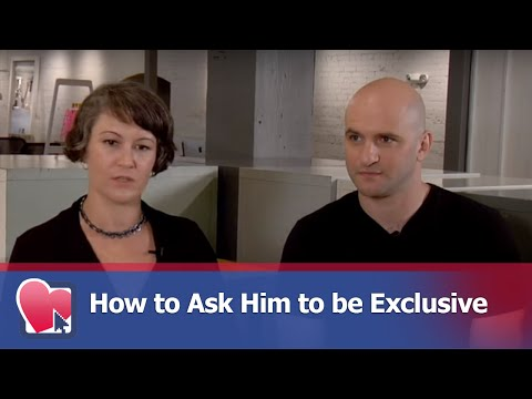 How to Ask Him to be Exclusive - by Mike Fiore (for Digital Romance TV)