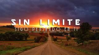 SIN LIMITE - Sigo Pensando En Ti (Oficial) - 2015