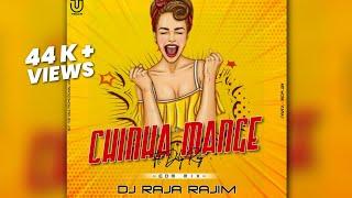 CHINHA MANGE (EDM MIX) DJ RAJA_RAJIM 20K9    36GARD UT TRACK