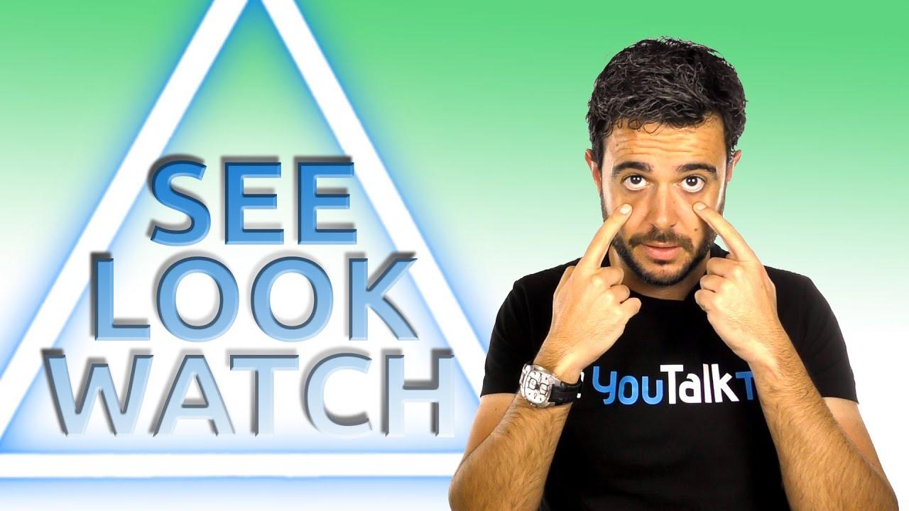 Diferencias Entre Watch See Y Look En Ingles Youtube