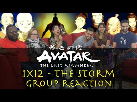 Avatar: The Last Airbender - 1x12 The Storm - Group Reaction