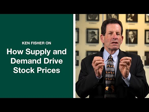 How Supply And Demand Drives Stock Prices | Ken Fisher | Fisher Investments [Updated]