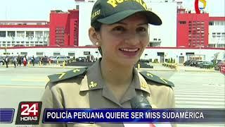 Joven policía peruana se prepara para concursar en Miss Sudamérica