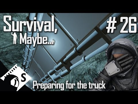 Survival, Maybe... #26 Preparing for the truck (Survival with tips & tricks thrown in)
