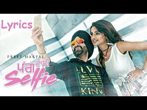 Pagg Wali Selfie Lyrics / Lyrical Video – Preet Harpal