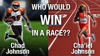 IS CHAD OCHOCINCO FASTER THAN HIS FUTURE OLYMPIAN DAUGHTER, CHA'IEL JOHNSON | RUNNING REPORT