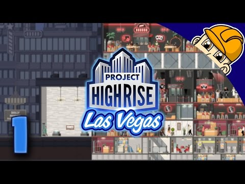 Project Highrise Las Vegas DLC - Ep. 1 - Building on the Vegas Strip! - Las Vegas DLC