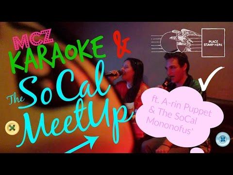 KARAOKE+SOCAL MEETUP
