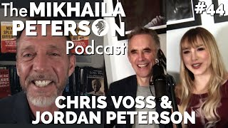 The Mikhaila Peterson Podcast - #44 Chris Voss and Jordan B. Peterson on Negotiating