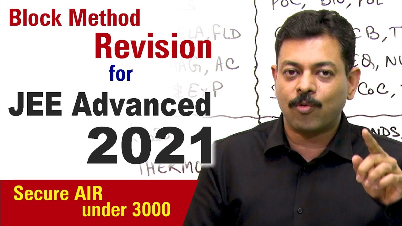 Block Method to secure AIR under 3000 in JEE Advanced 2021 | Final Strategy to Crack IITJEE 🔥
