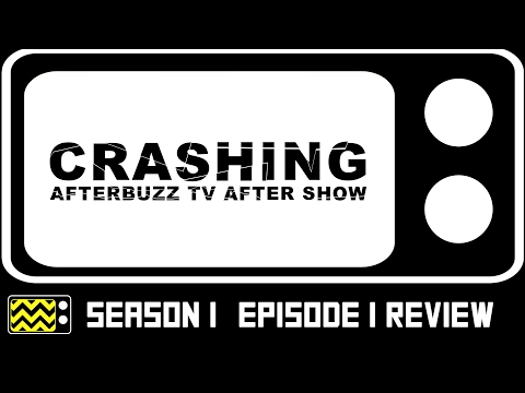 Crashing Season 1 Episode 1 Review & After Show | AfterBuzz TV