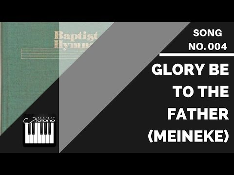 Glory Be to the Father (Meineke) | Baptist Hymnal 1975 Sheet Music