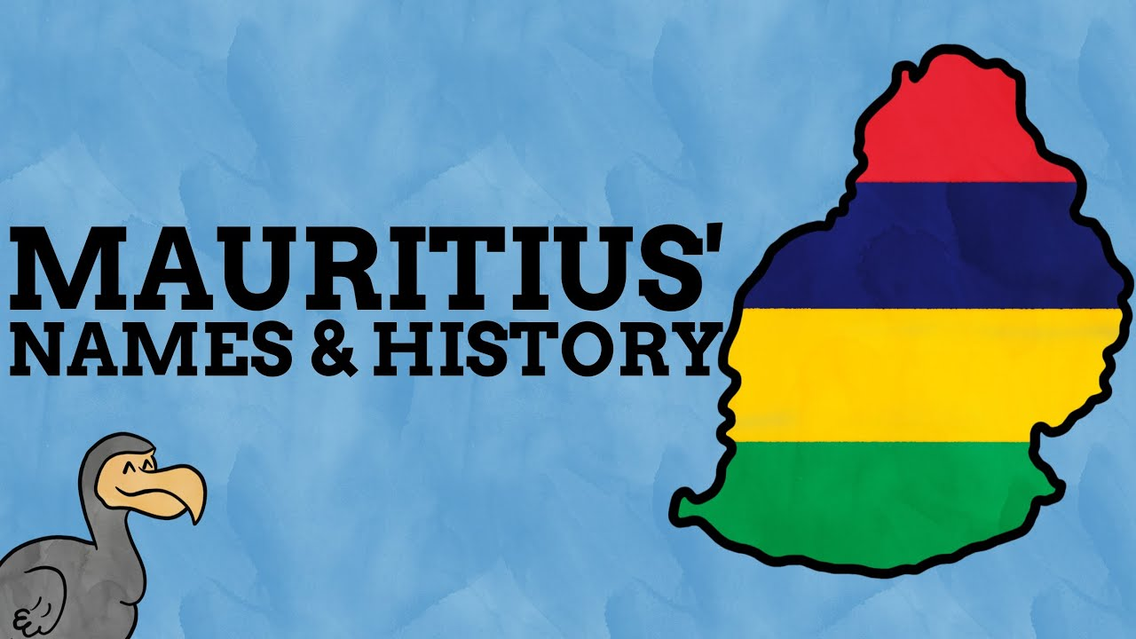 The Names & History Of Mauritius