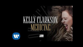 Kelly Clarkson - Medicine [Official Audio]