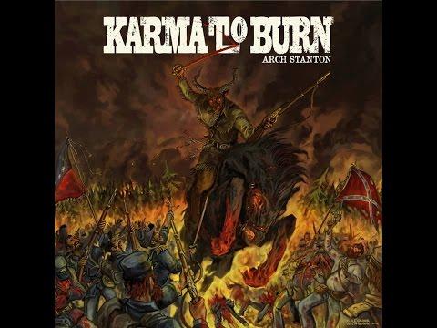 Karma to Burn - Arch Stanton - (Full Album)