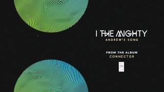 "I the Mighty ""Andrew"