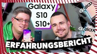 Samsung Galaxy S10 & S10+ - Unser Erfahrungsbericht (Deutsch)