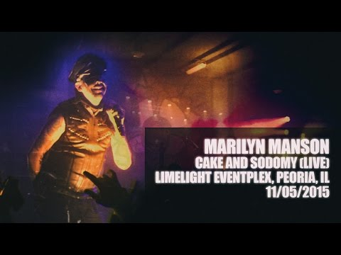 Marilyn Manson - Cake And Sodomy (Live in Limelight Eventplex 2015) | #multicam