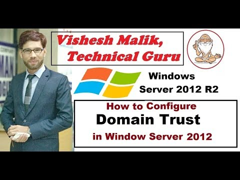 How to Configure Trust in Server 2012 R2 in Hindi