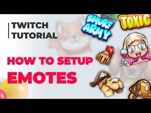 How To Add Emotes To Twitch - A Simple Guide