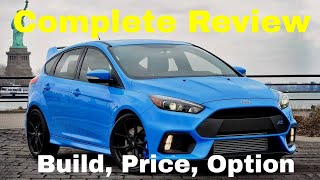 2018 Ford Focus RS Hatchback - Build & Price Model Review - Standard Features, Specs and Options