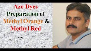 Azo Dyes: Preparation of Methyl Orange/Methyl Red
