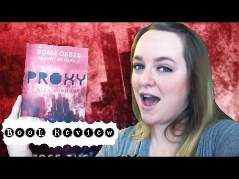 BOOK REVIEW: Proxy by Alex London