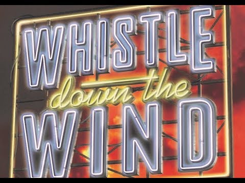 Whistle down the Wind 10-14 April, presented by Long Eaton Operatic Society