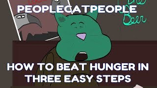 how to BEAT hunger in 3 easy steps - People Cat People Animated Short Short