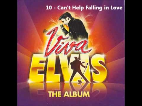 Viva Elvis - 10 Can't Help Falling in Love