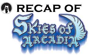 What happened in Skies of Arcadia? (RECAPitation)