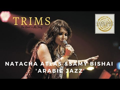 TRIMS - Natacha Atlas and Samy Bishai 'Arabic Jazz' Mp3