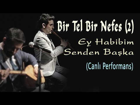 Müslüm Eke & Mustafa Eke – Ey Habibim Senden Başka (Official Video)