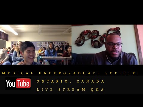Medical Undergraduate Society: Ontario, Canada Live Stream Q&A