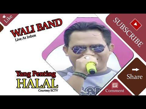 WALI BAND [Yang Penting Halal] Live At Inbox (17-02-2015) Courtesy SCTV